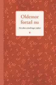 eringdringsbog oldemor gave Oldemor fortæl nu
